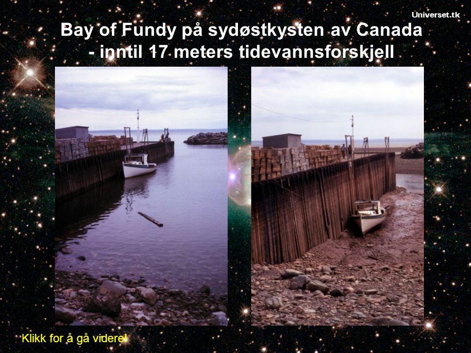 Bay of Fundy på sydøstkysten av Canada - inntil 17 meters tidevannsforskjell