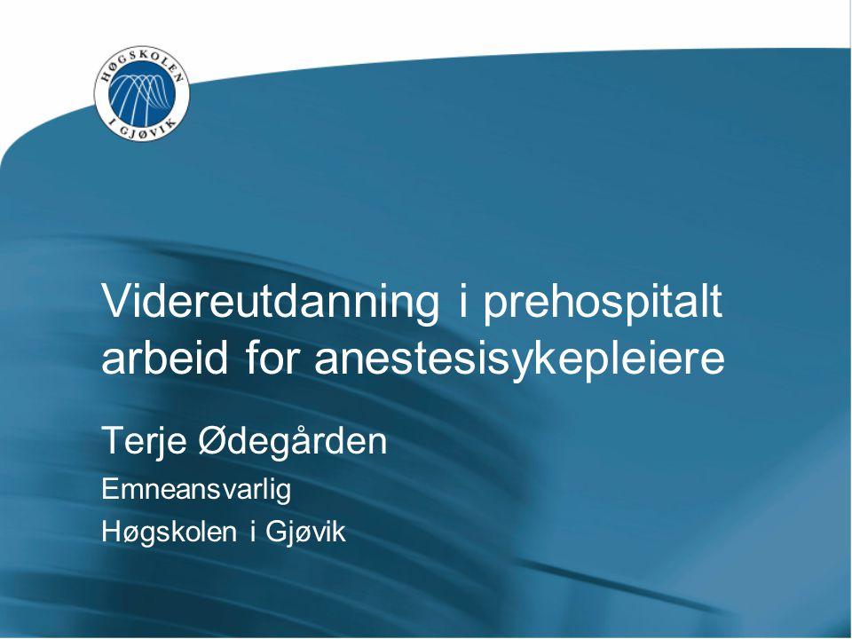 Videreutdanning i prehospitalt arbeid for anestesisykepleiere