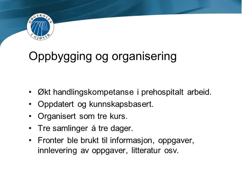Oppbygging og organisering