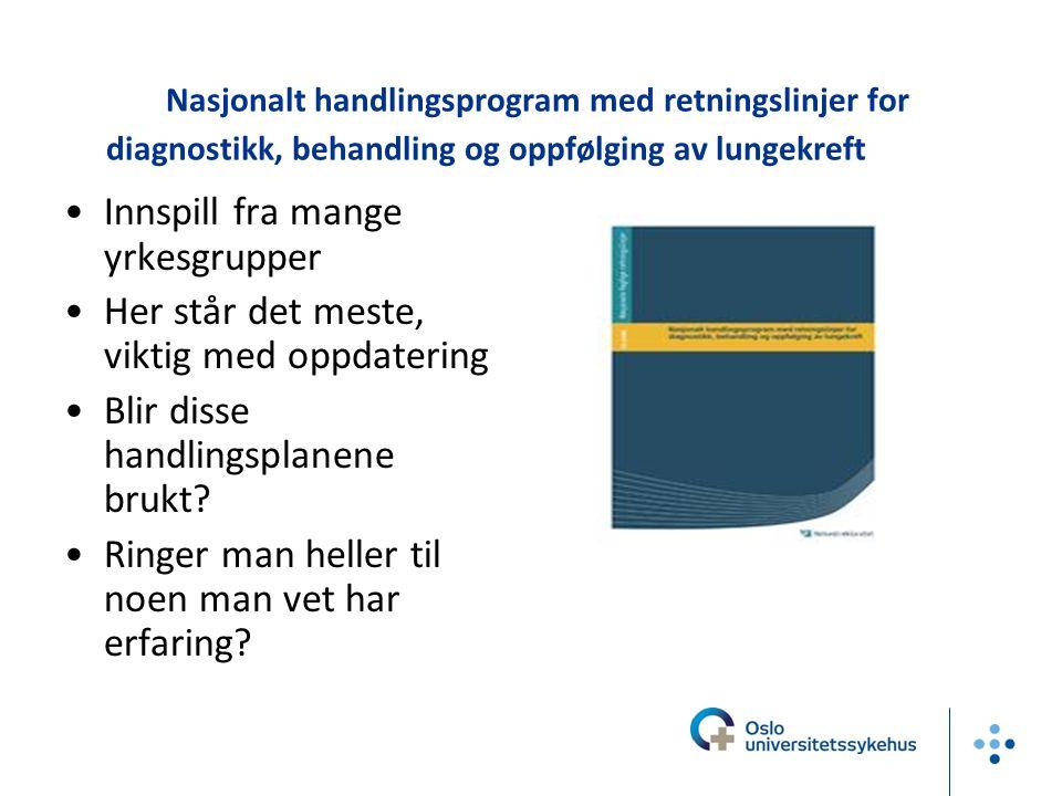 Nasjonalt handlingsprogram med retningslinjer for diagnostikk, behandling og oppfølging av lungekreft