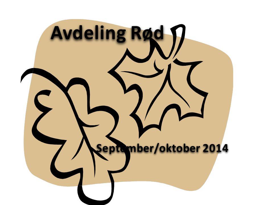 Avdeling Rød September/oktober 2014