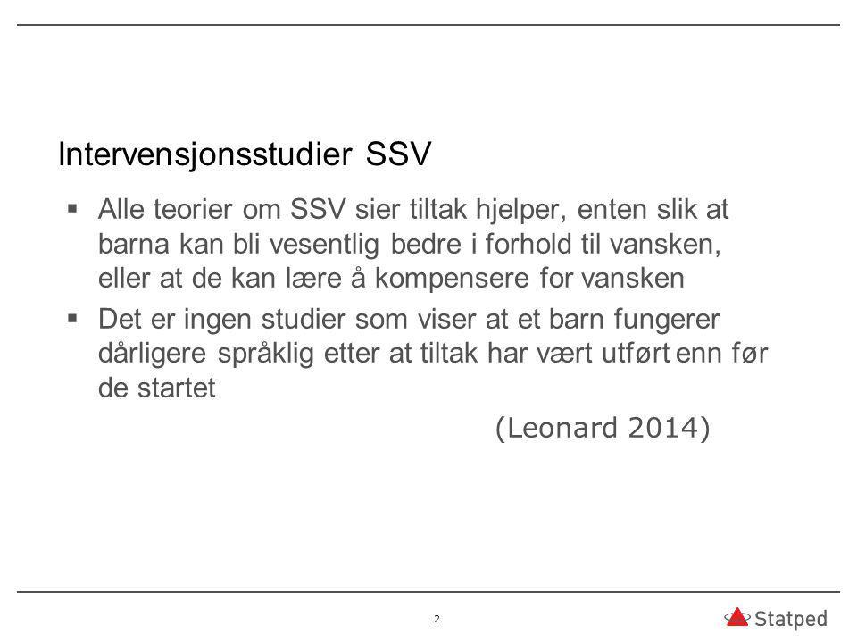 Intervensjonsstudier SSV