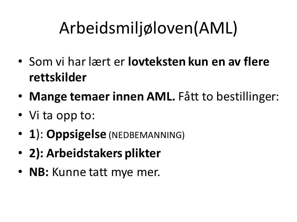 Arbeidsmiljøloven(AML)