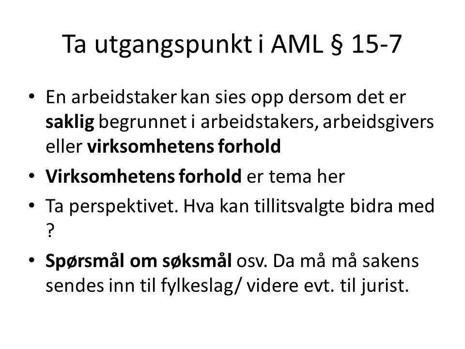 Ta utgangspunkt i AML § 15-7