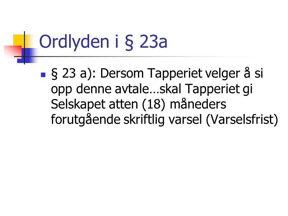 Ordlyden i § 23a