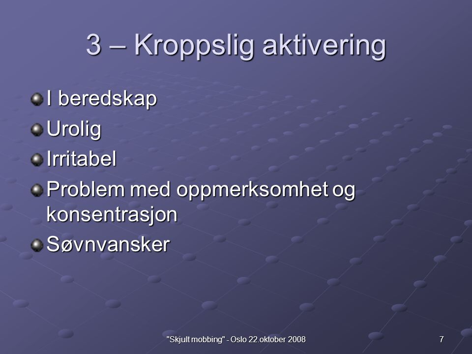 3 – Kroppslig aktivering