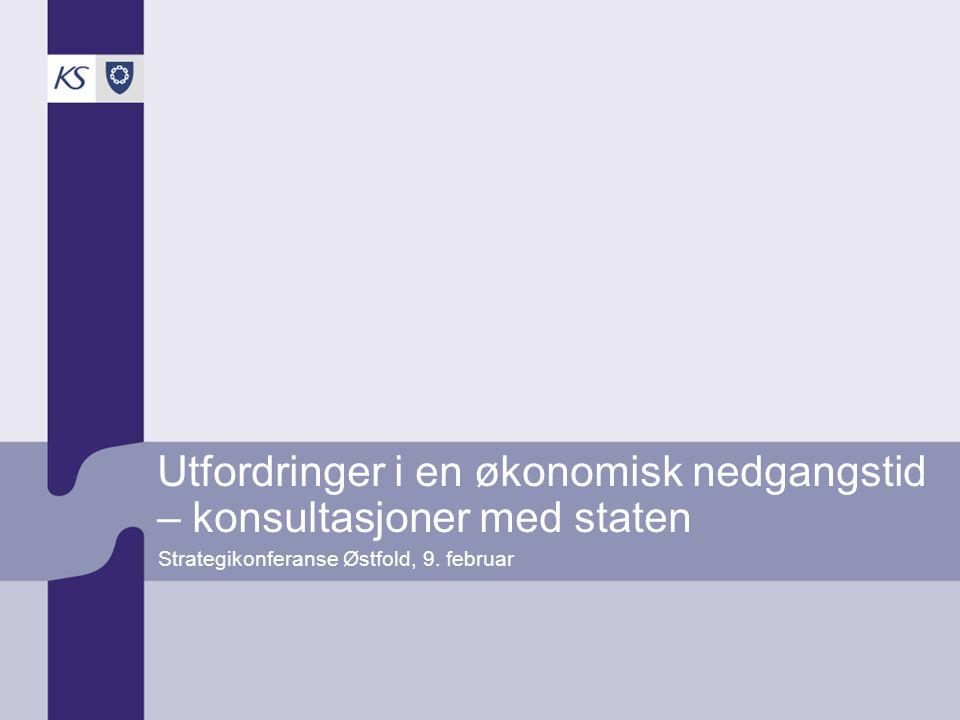 Utfordringer i en økonomisk nedgangstid – konsultasjoner med staten