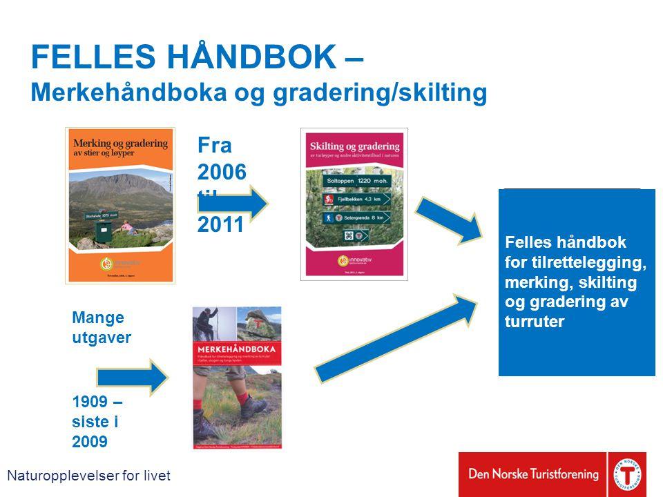 FELLES HÅNDBOK – Merkehåndboka og gradering/skilting