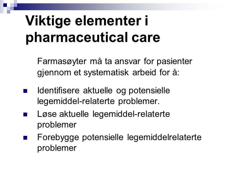 Viktige elementer i pharmaceutical care