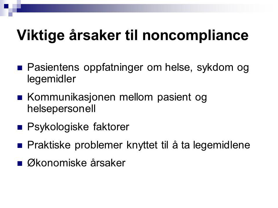 Viktige årsaker til noncompliance