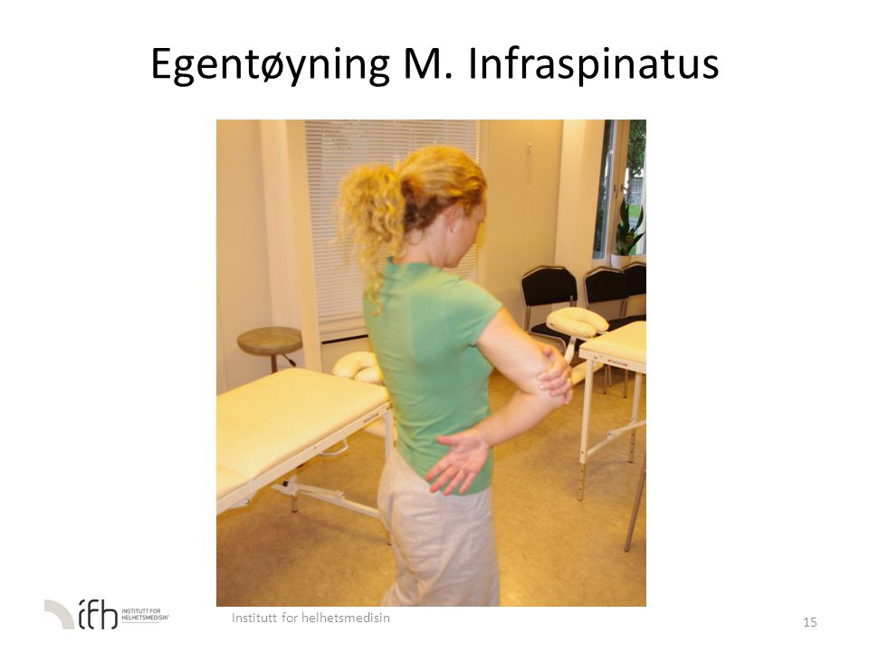 Egentøyning M. Infraspinatus