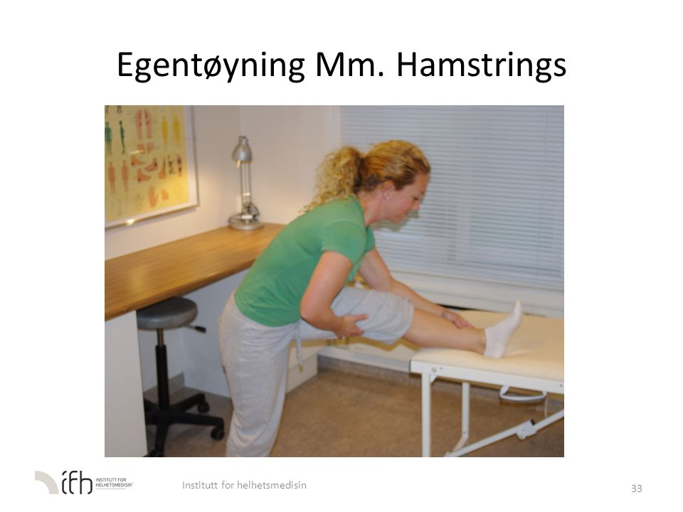 Egentøyning Mm. Hamstrings