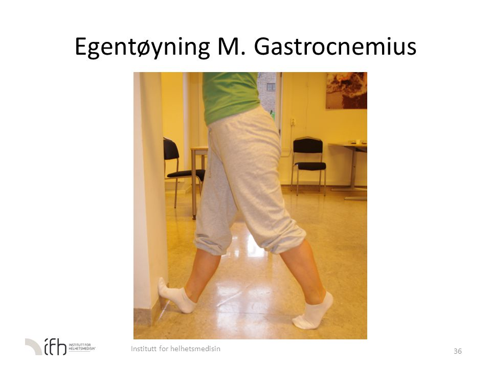 Egentøyning M. Gastrocnemius