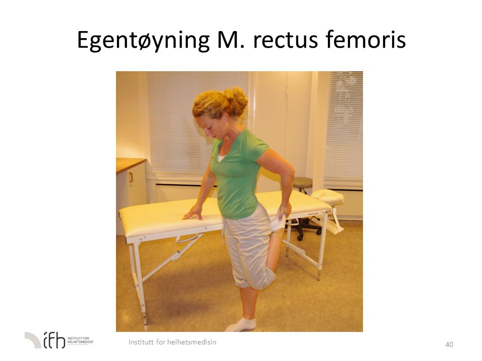 Egentøyning M. rectus femoris