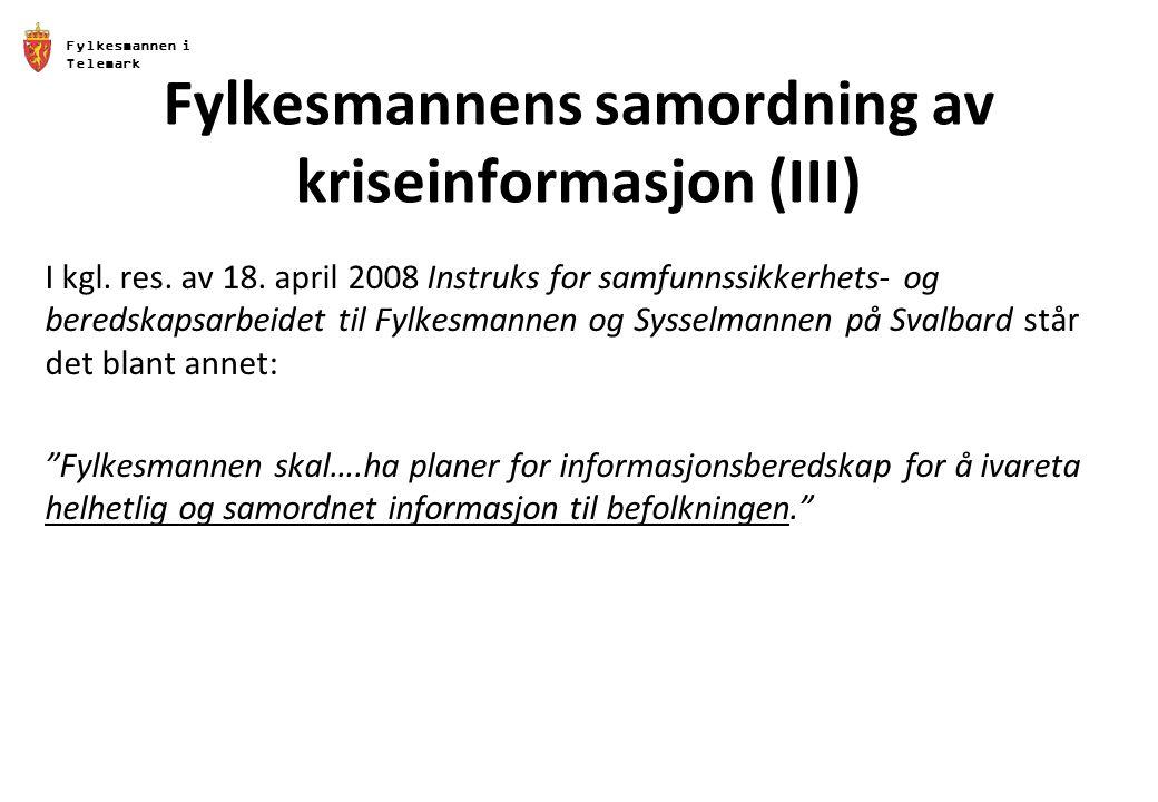 Fylkesmannens samordning av kriseinformasjon (III)
