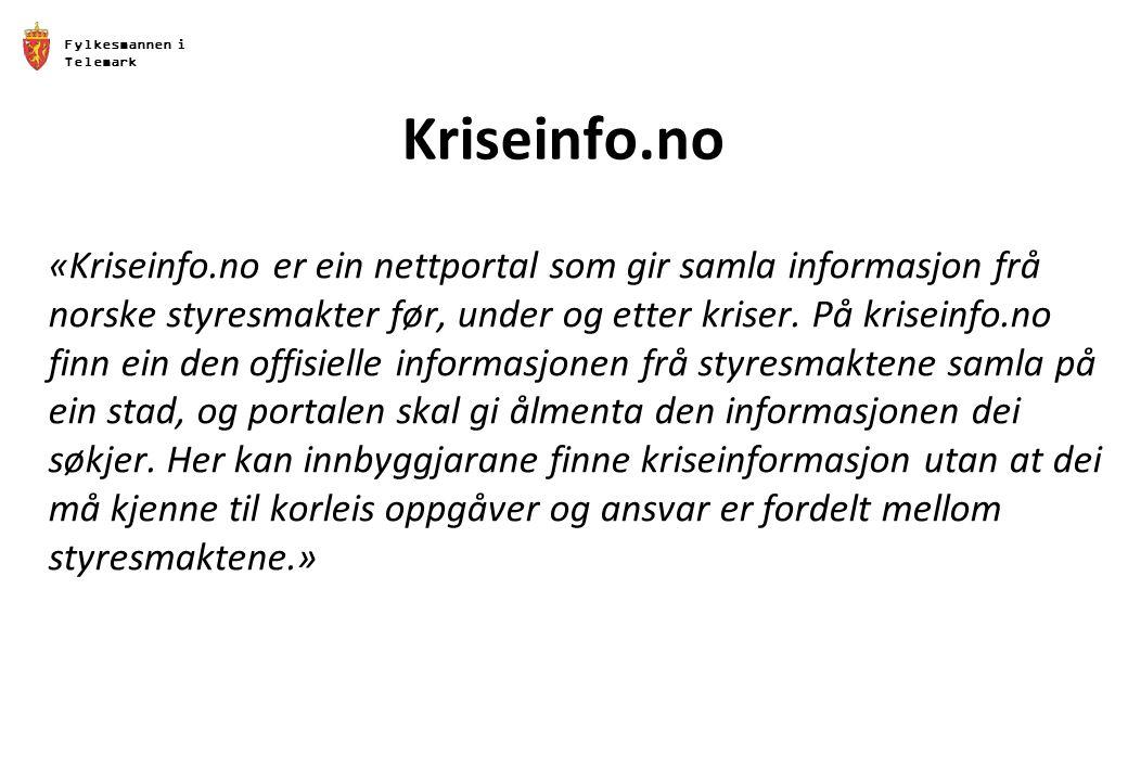 Fylkesmannen i. Telemark. Kriseinfo.no.