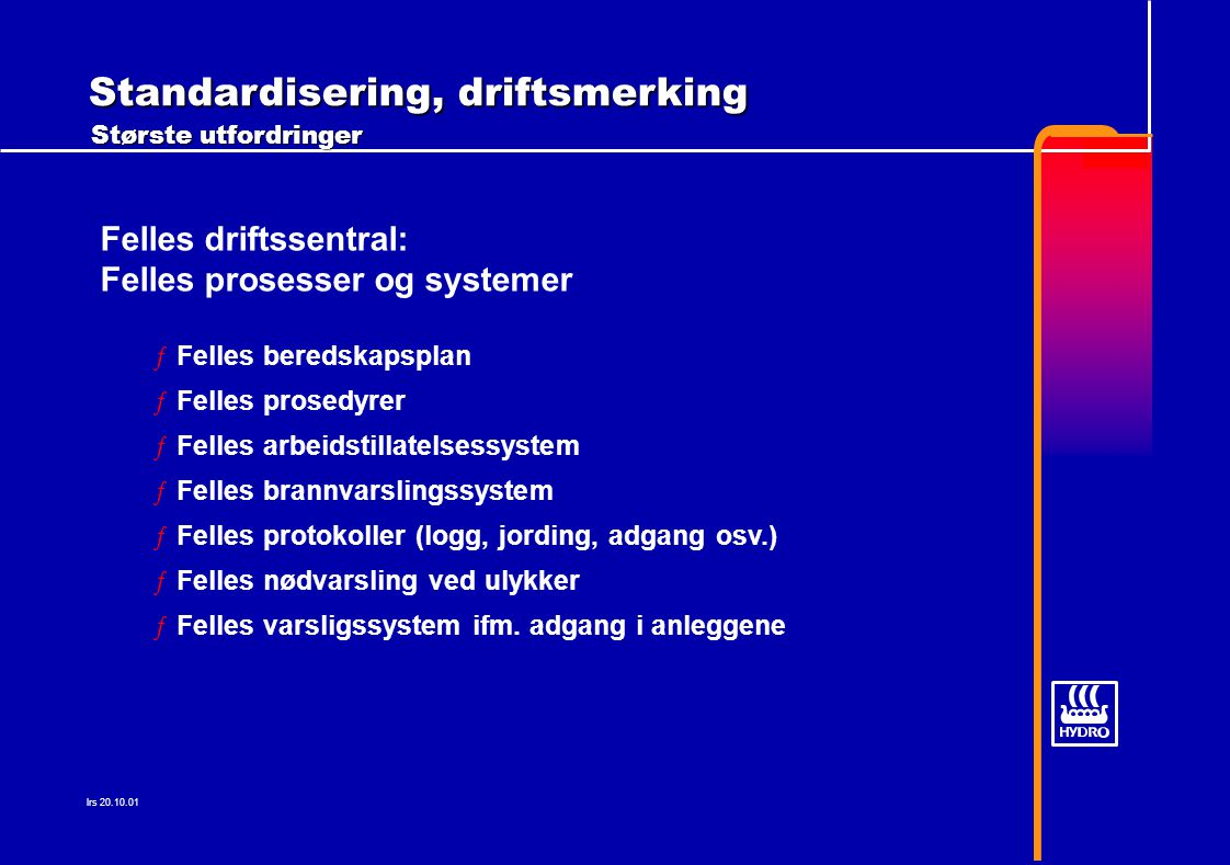 Standardisering, driftsmerking