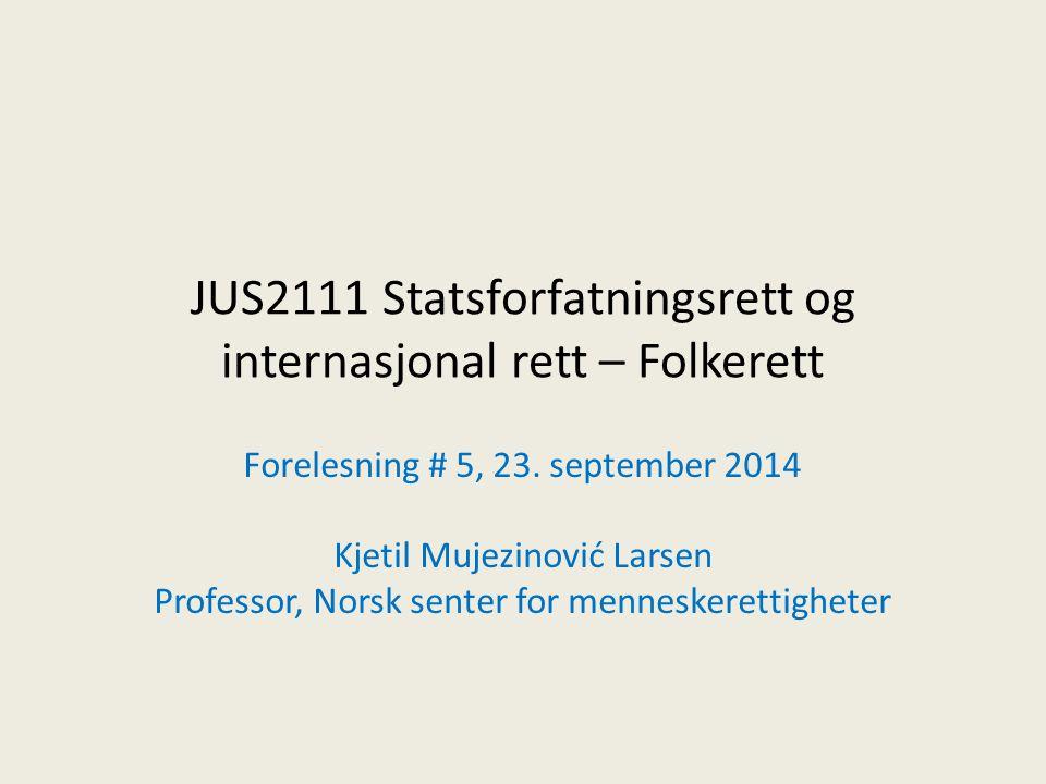 JUS2111 Statsforfatningsrett og internasjonal rett – Folkerett