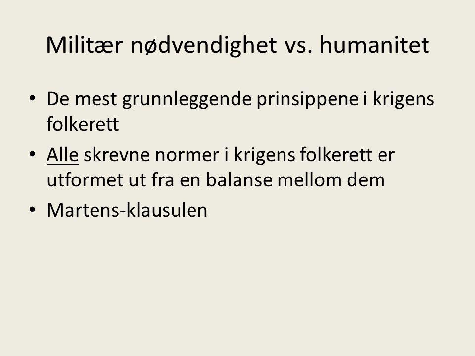 Militær nødvendighet vs. humanitet