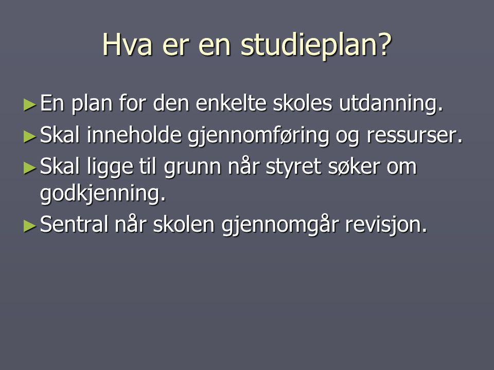 Hva er en studieplan En plan for den enkelte skoles utdanning.