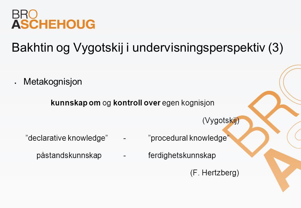 Bakhtin og Vygotskij i undervisningsperspektiv (3)