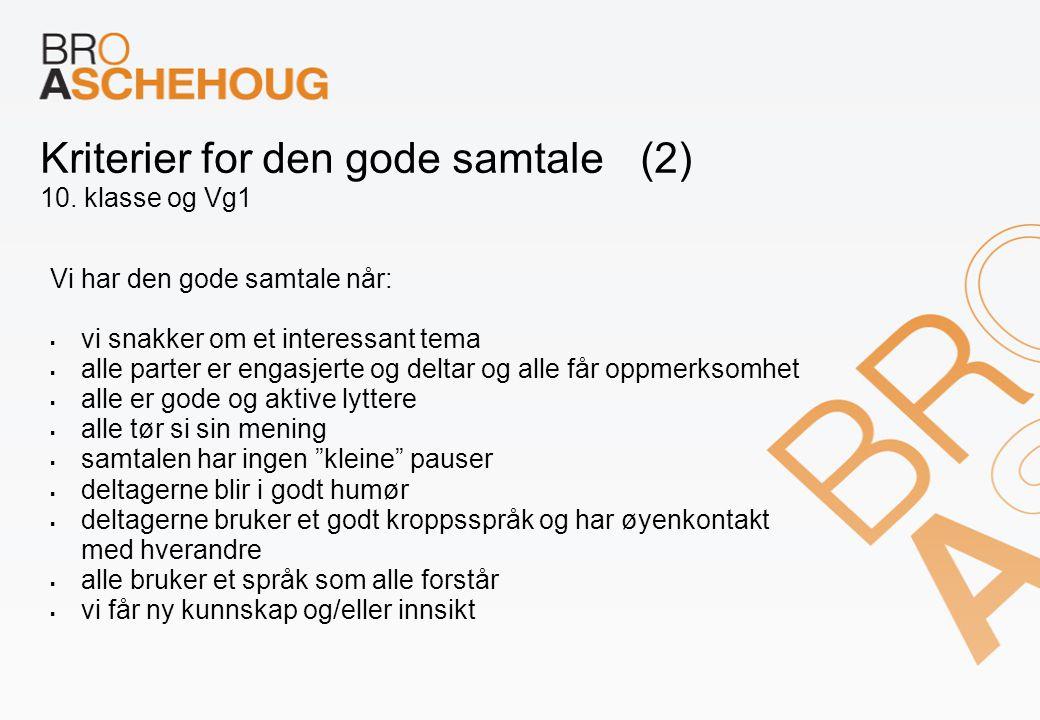 Kriterier for den gode samtale (2) 10. klasse og Vg1