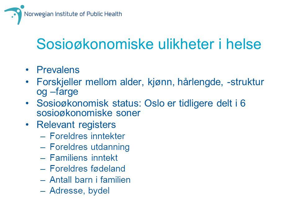 Sosioøkonomiske ulikheter i helse