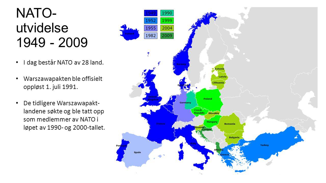 NATO-utvidelse 1949 - 2009 I dag består NATO av 28 land.