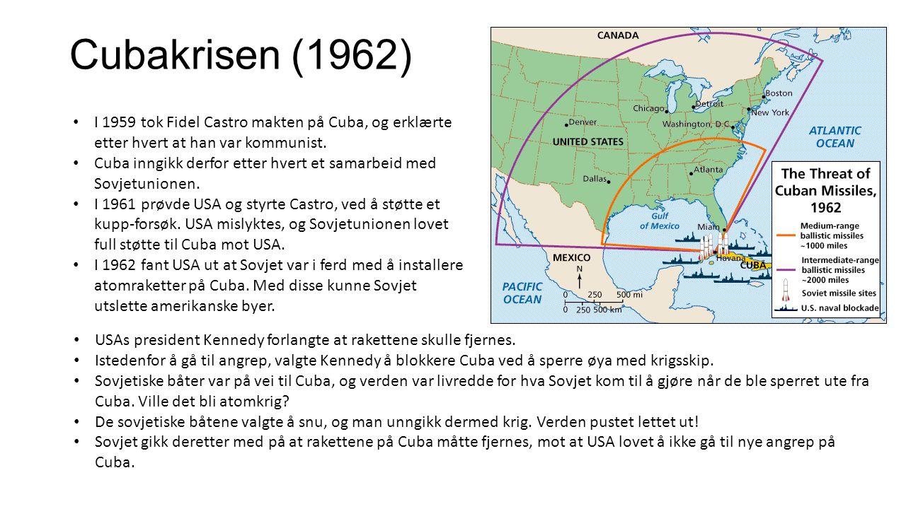 Cubakrisen (1962) I 1959 tok Fidel Castro makten på Cuba, og erklærte etter hvert at han var kommunist.