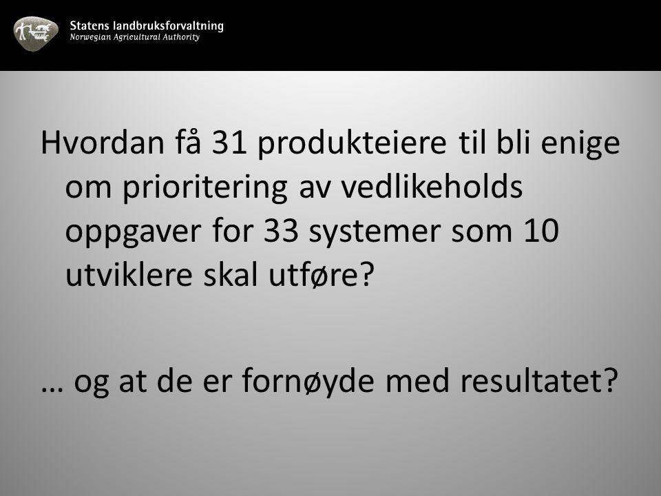 Hvordan få 31 produkteiere til bli enige om prioritering av vedlikeholds oppgaver for 33 systemer som 10 utviklere skal utføre.