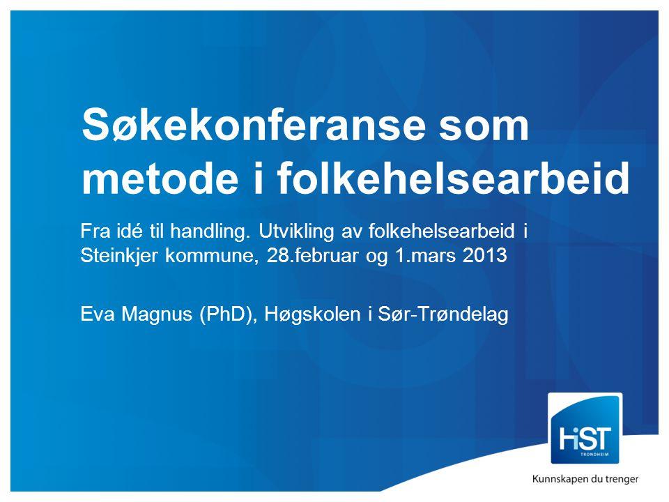 Søkekonferanse som metode i folkehelsearbeid
