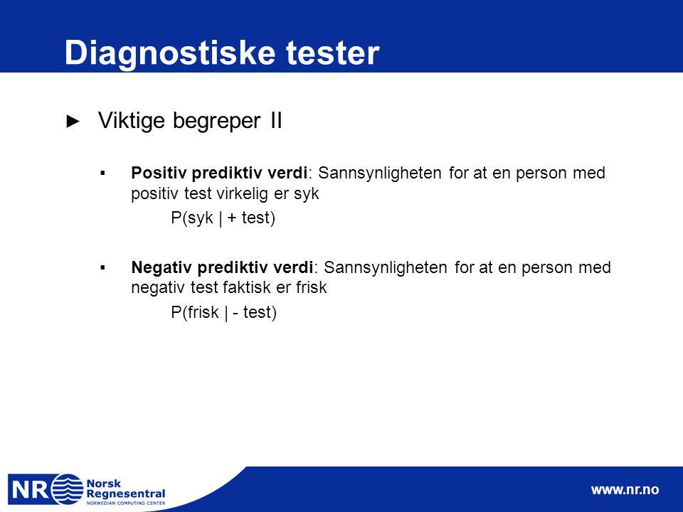 Diagnostiske tester Viktige begreper II