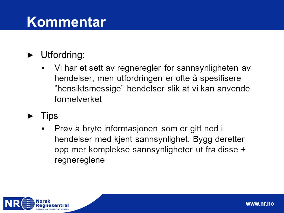 Kommentar Utfordring: Tips