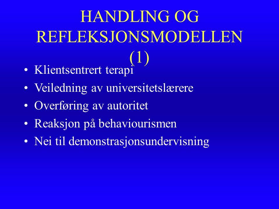 HANDLING OG REFLEKSJONSMODELLEN (1)