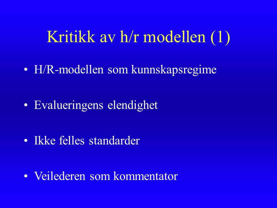 Kritikk av h/r modellen (1)