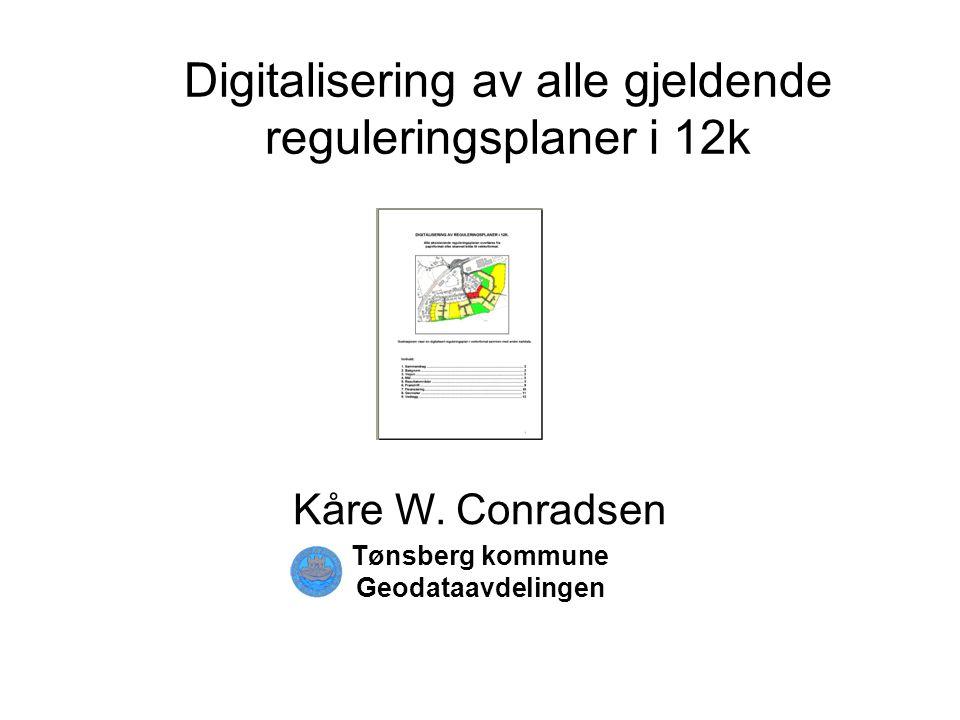 Digitalisering av alle gjeldende reguleringsplaner i 12k