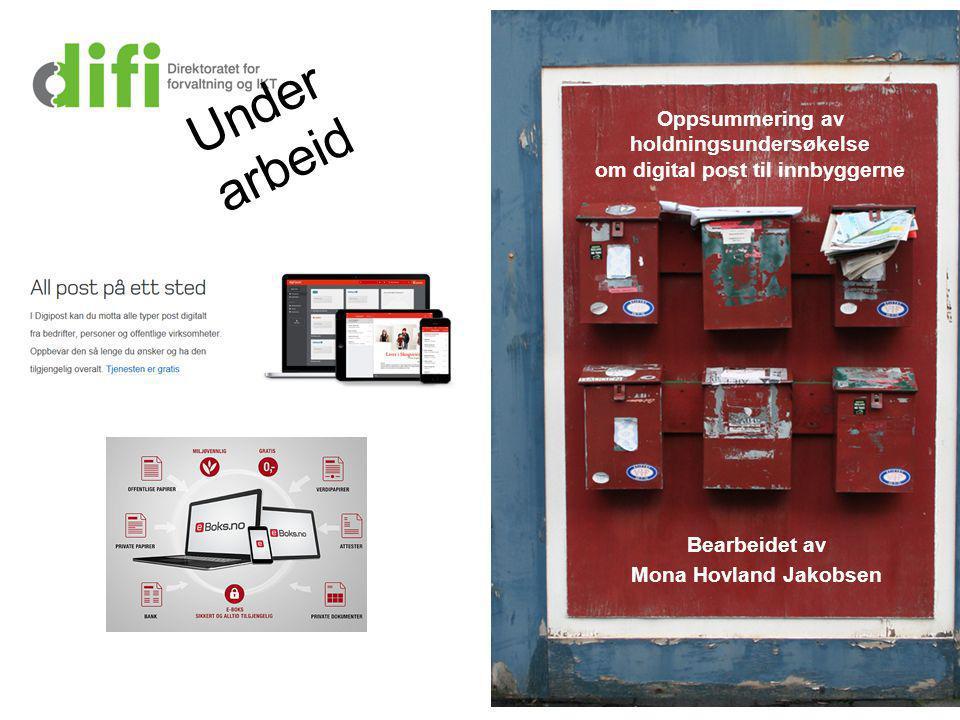 Oppsummering av holdningsundersøkelse om digital post til innbyggerne