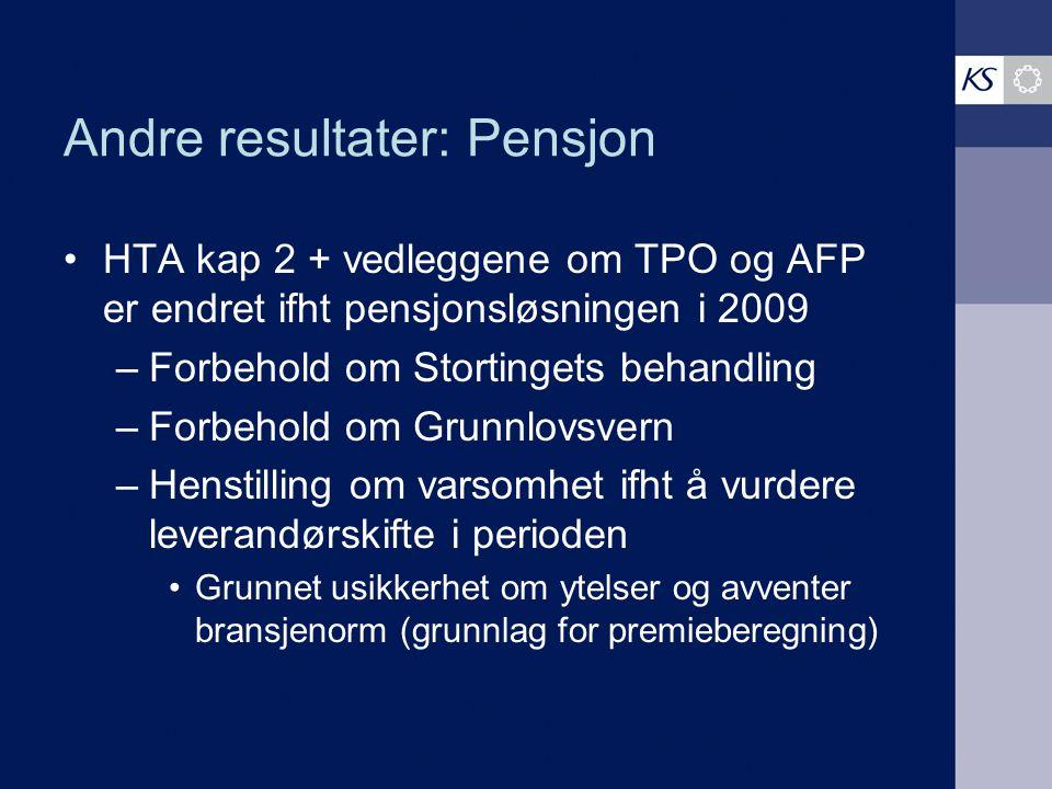 Andre resultater: Pensjon