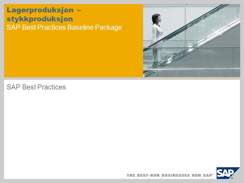 Lagerproduksjon – stykkproduksjon SAP Best Practices Baseline Package