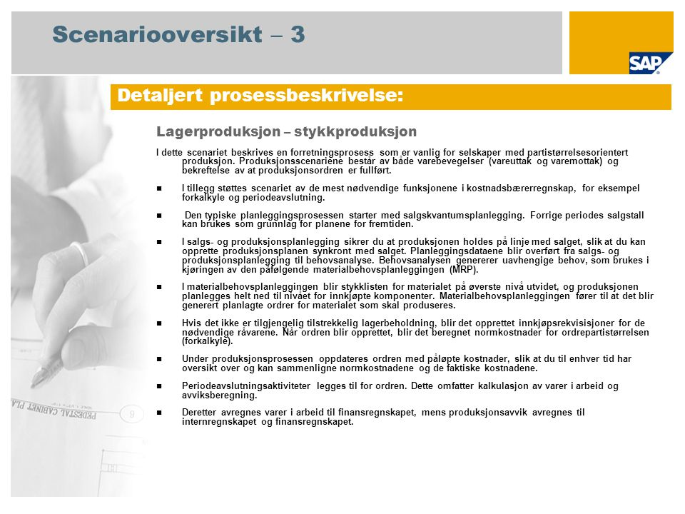 Scenariooversikt – 3 Detaljert prosessbeskrivelse: