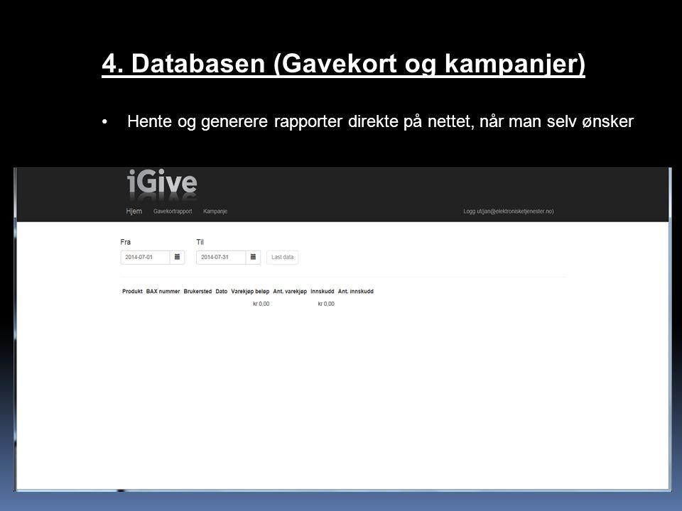 4. Databasen (Gavekort og kampanjer)