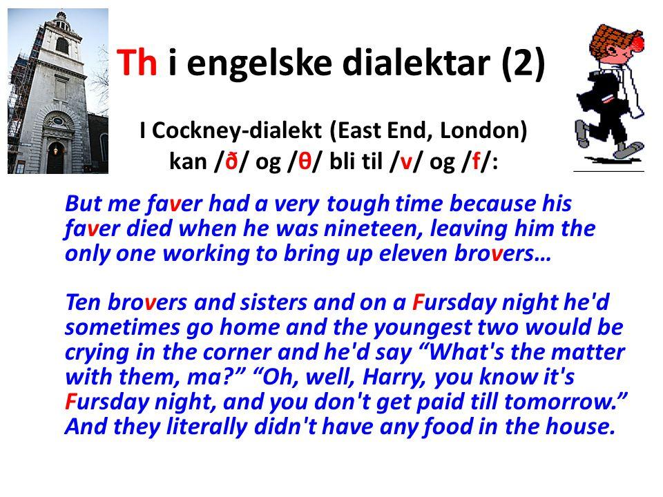 Th i engelske dialektar (2)