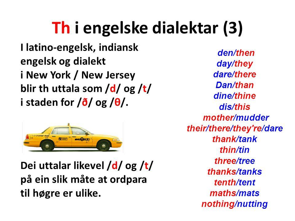 Th i engelske dialektar (3)