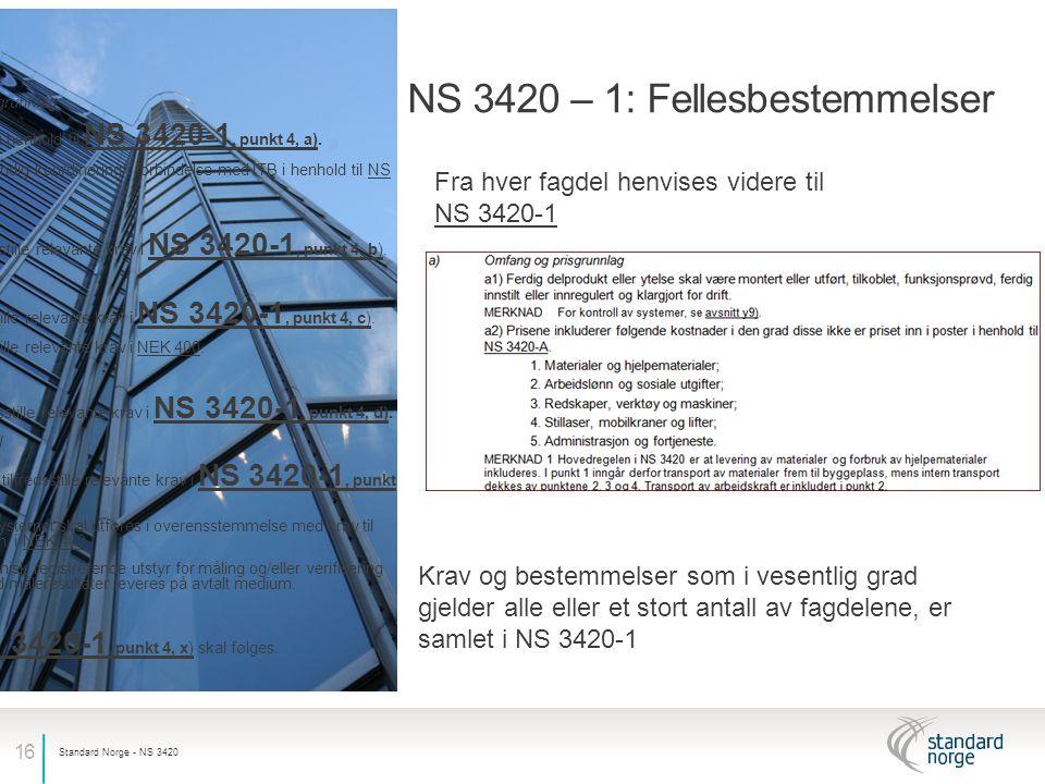 NS 3420 – 1: Fellesbestemmelser