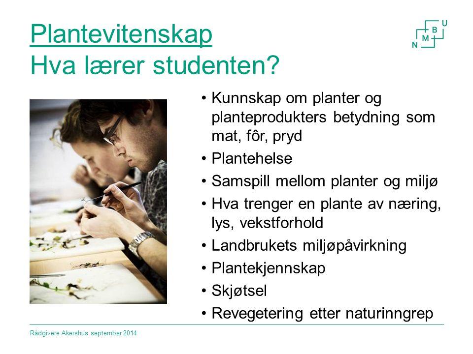 Plantevitenskap Hva lærer studenten