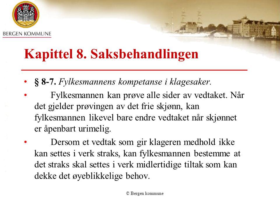 Kapittel 8. Saksbehandlingen