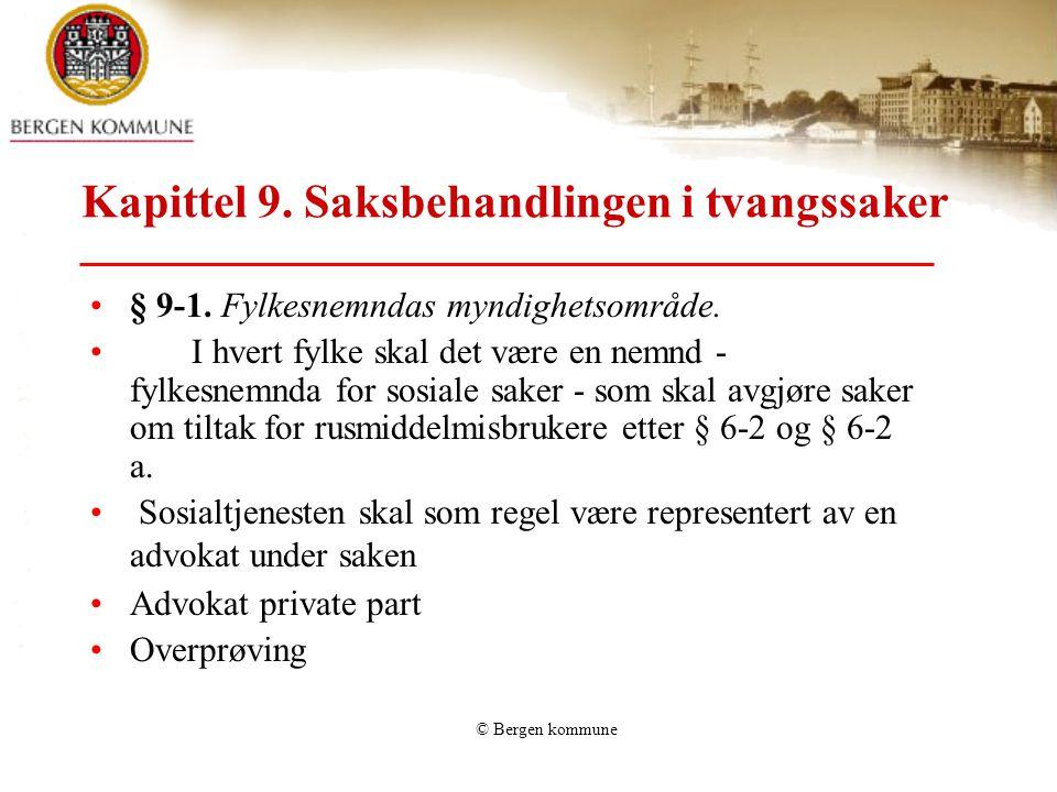 Kapittel 9. Saksbehandlingen i tvangssaker