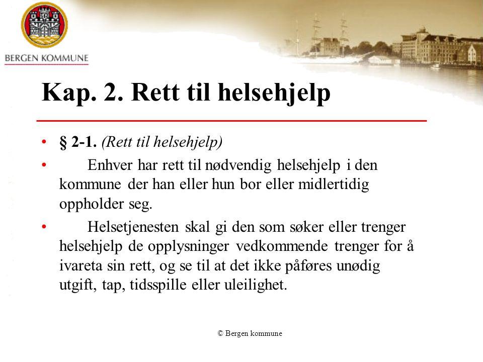 Kap. 2. Rett til helsehjelp