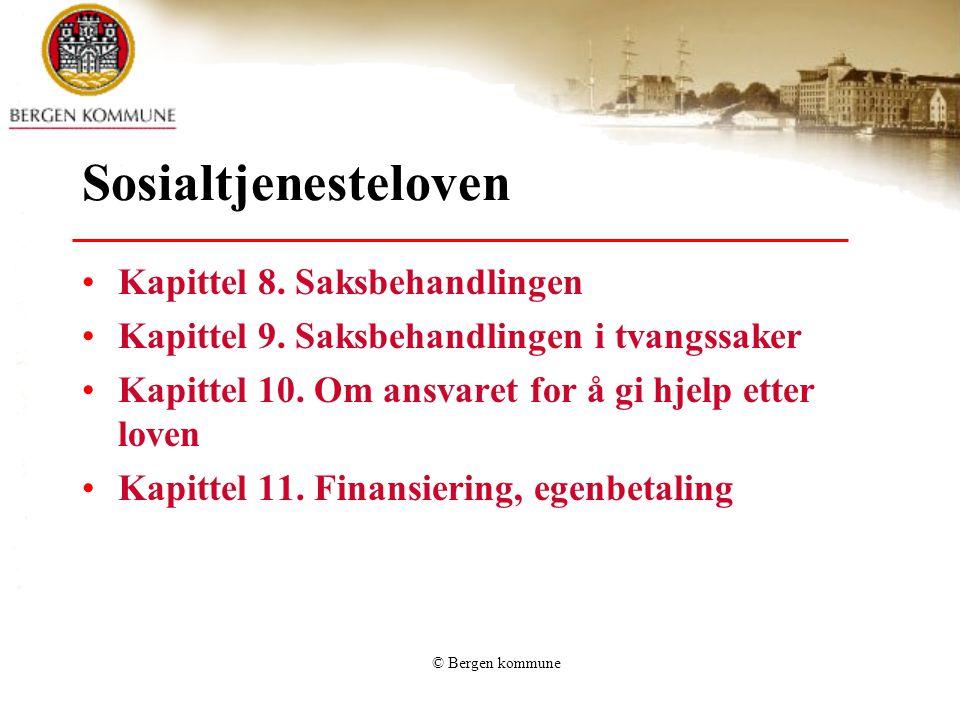 Sosialtjenesteloven Kapittel 8. Saksbehandlingen