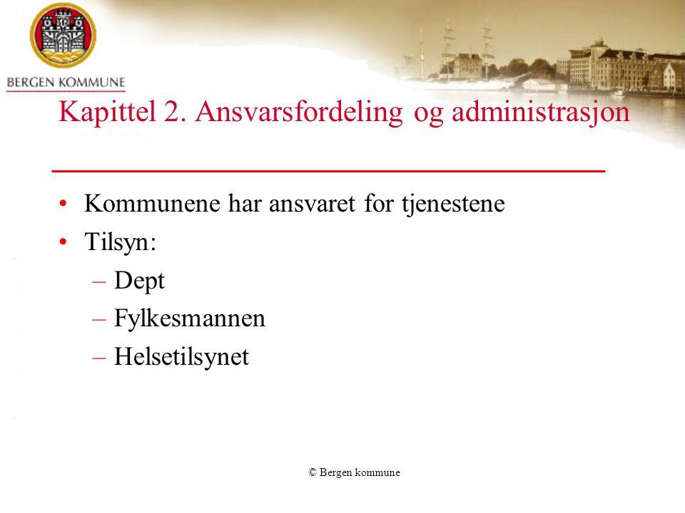 Kapittel 2. Ansvarsfordeling og administrasjon